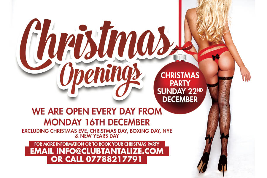Club Tantalize Christmas 2019 Openings